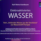 Elektroaktiviertes Wasser Kurzfassung by Karl Heinz Asenbaum 400