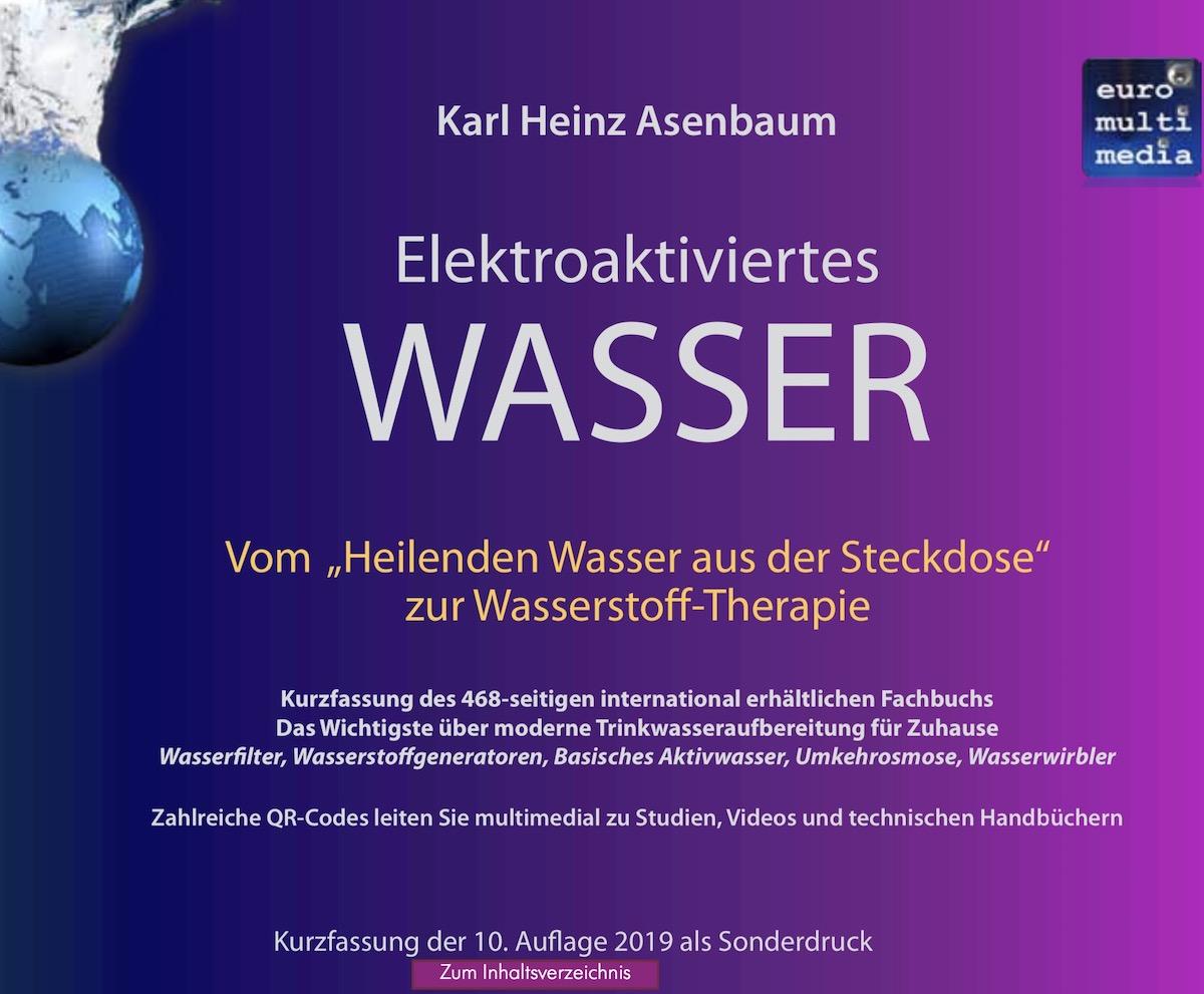 Elektroaktiviertes Wasser - Vom Heilenden Wasser aus der Steckdose zur Wasserstoff-Therapie