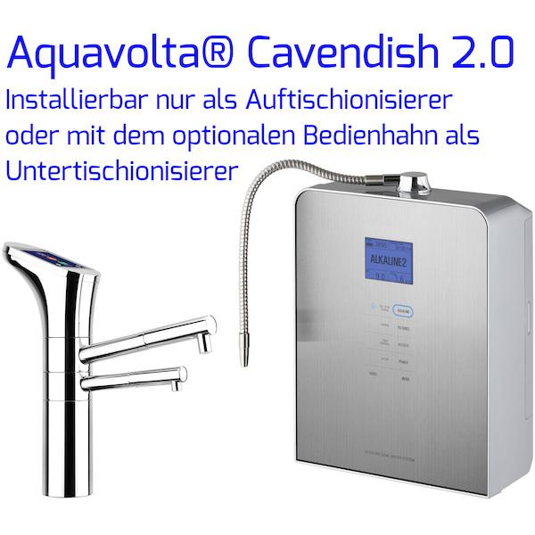Aquavolta Cavendish 2-0 Auftisch- und Untertisch-Ionisierer mit Bedienhahn s 600