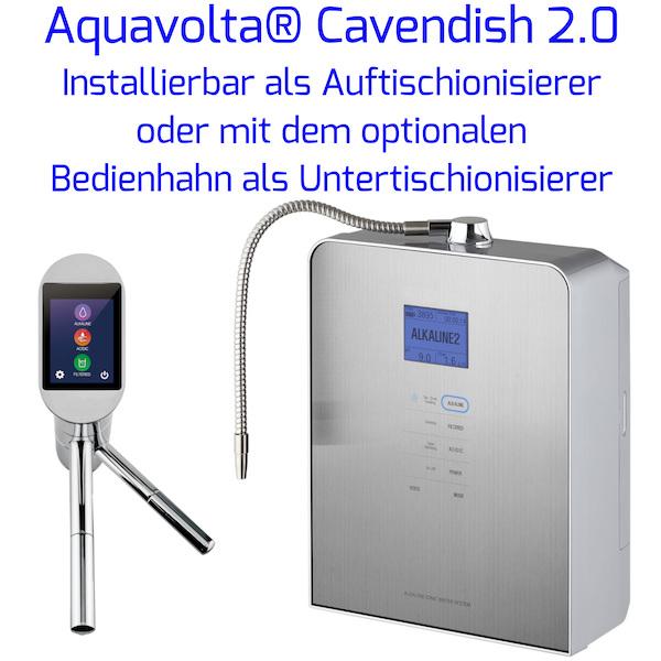 Aquavolta Cavendish 2-0 Auftisch- und Untertisch-Ionisierer mit Bedienhahn ua 600