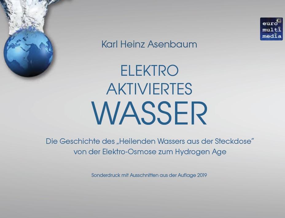 Kurzfassung Elektroaktiviertes Wasser fürs Aquacentrum - 92 S - April 2019 - K H Asenbaum Produktbild