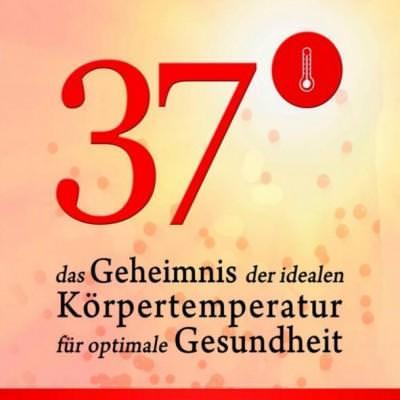 37°-Das-Geheimnis-der-idealen-Koerpertemperatur fuer-optimale-Gesundheit-k-1-400x400
