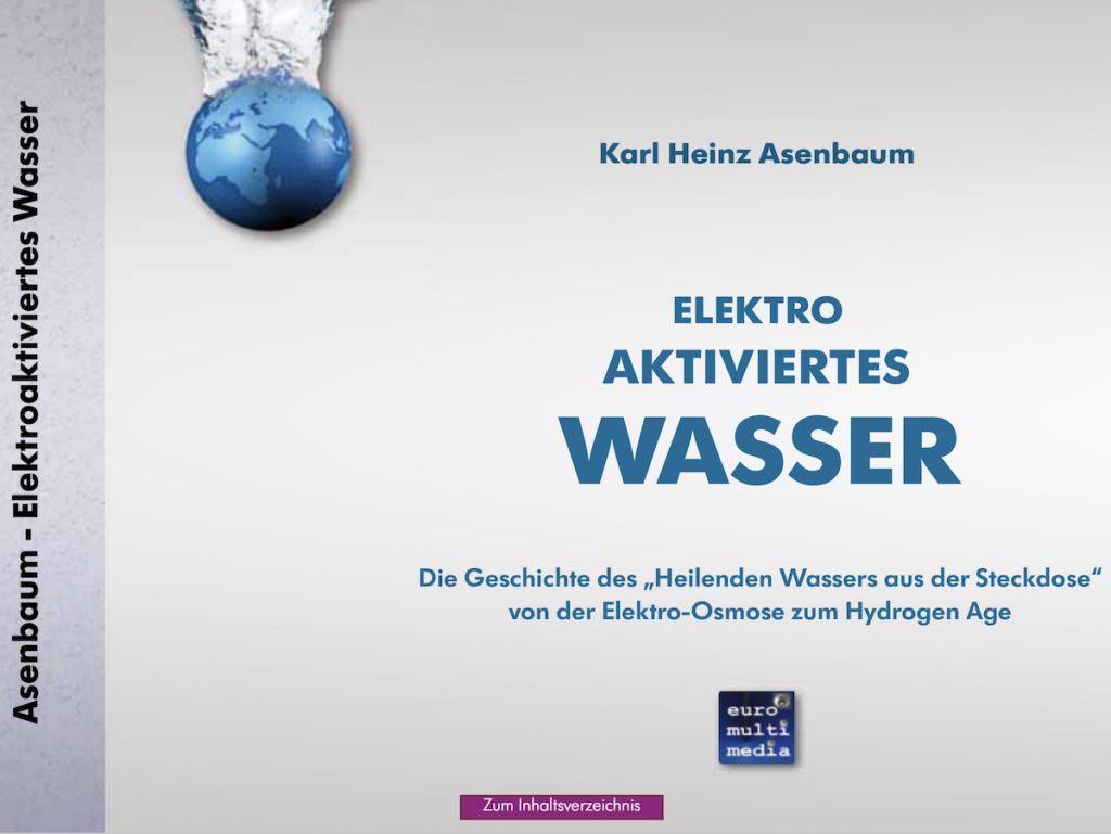 Elektroaktiviertes Wasser - Karl Heinz Asenbaum - 504 S