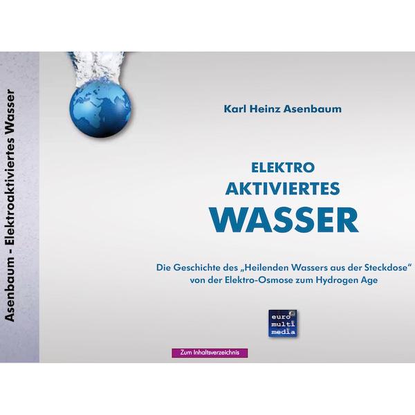 Elektroaktiviertes Wasser - Karl Heinz Asenbaum - 504 S 600