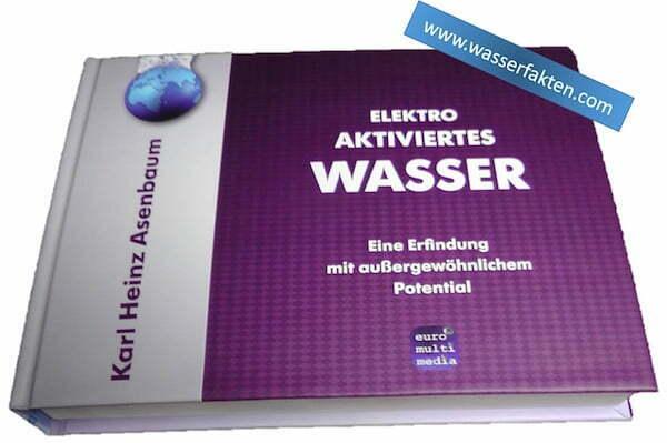 Elektroaktiviertes Wasser Buch Karl Heinz Asenbaum