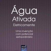 Agua activada electricamente uma invencao com um potencial extraordinario 400